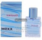 "Mexx Ice ""Touch Man"""